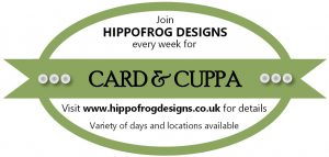 Card & Cuppa with HIPPOFROG DESIGNS
