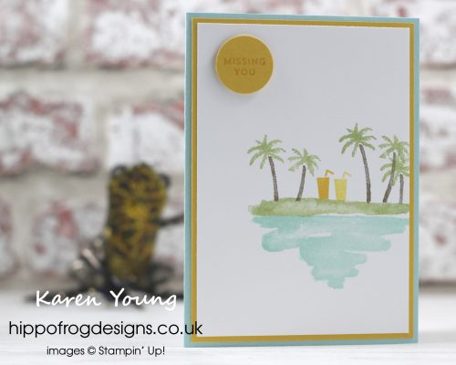 Missing You card using Waterfront and Colorful Seasons from Stampin' Up! Project designed by Karen Young at HIPPOFROG Designs. hippofrogdesigns.co.uk
