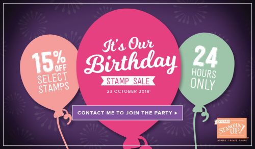 It's Our Birthday - 24 hour stamp sale. Contact Karen at HIPPOFROG Designs for more details