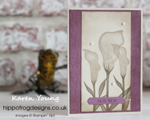 SAB Lasting Lily from Stampin' Up!. Card & Cuppa project designed by Karen at HIPPOFROG Designs