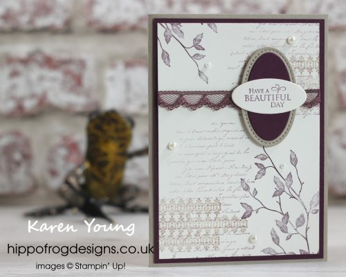 Birthday Card for a friend using Very Versailles. Designed by Karen at HIPPOFROG Designs