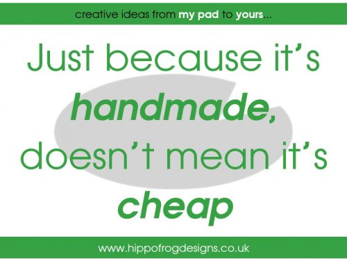 Just because it's handmade, doesn't mean it's cheap
